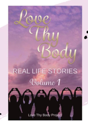 love-thy-body-real-life-stories-vol-1